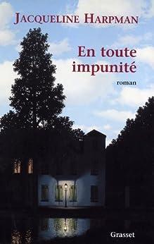 En toute impunité (Littérature Française) par [Harpman, Jacqueline]