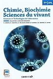 Image de Chimie, biochimie, sciences du vivant Tle STL