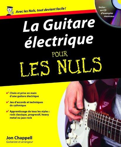 La Guitare lectrique pour les nuls (+ 1 CD)