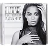 I Am ... Sasha Fierce: Platinum Edition