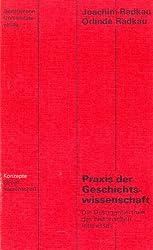 Praxis der Geschichtswissenschaft.