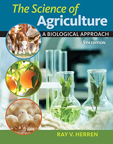 The Science of Agriculture: A Biological Approach (Mindtap Course List) por Ray V. Herren