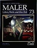 Salvador Dalí - das grosse Sammelwerk Maler - Leben, Werk und ihre Zeit - Abschnitt 4: die Moderne - Band 73 -