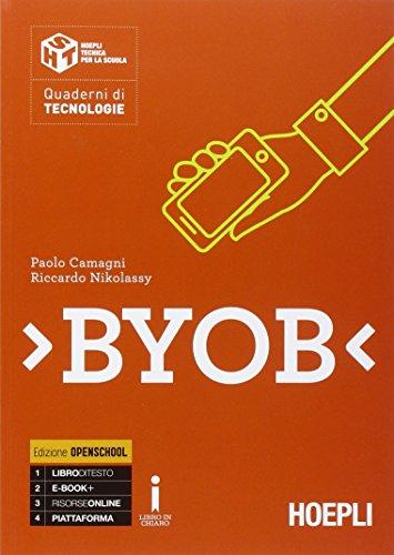 Byob. Con e-book. Con espansione online. Per le Scuole superiori