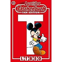 Lustiges Taschenbuch Fan-Edition 02: Sonderband