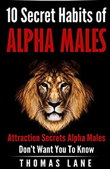 alpha male dating advice The tao of badass - dating advice for men if you are looking for alpha male dating tips you are exactly righti found the information that will be helpful for you i suggest you read about this the tao of badass - dating advice for men there are few people to search found the information about the tao of badass - dating advice for men.