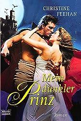 Mein dunkler Prinz: Roman (Die Karpatianer, Band 1)
