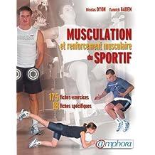 Musculation et renforcement musculaire du sportif