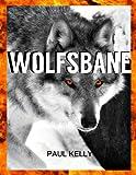 Wolfsbane: A Fantasy Epic