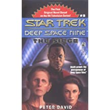 The Star Trek: Deep Space Nine: The Siege
