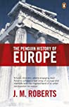 Comprehensive in its scope and brilliantly readable, this is a superb follow-up to the author's bestselling Penguin History of the World.  Beginning with prehistory and the early civilizations of the Aegean, The Penguin History of Europe traces the d...