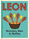 Little Leon:  Brownies, Bars & Muffins: Naturally Fast Recipes (Leon Minis)