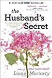 The Husband's Secret by Moriarty, Liane (2013) Hardcover