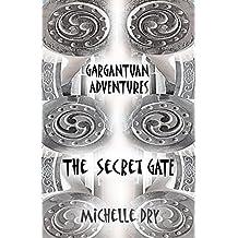 Gargantuan Adventures: The Secret Gate