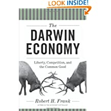 The Darwin Economy – Liberty, Competition, and the Common Good