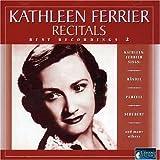 Kathleen Ferrier: Recitals - Best Recordings, Vol. 2: Handel / Purcell / Schubert,etc. by Kathleen Ferrier (2008-01-13)