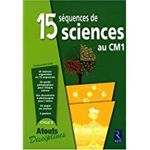 15 SEQUENCES SCIENCES CM1