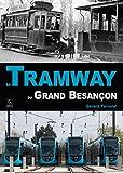 Image de Le Tramway du Grand Besançon