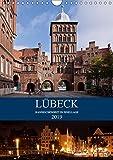 Lübeck - Hanseschönheit in Insellage (Wandkalender 2019 DIN A4 hoch): Lübeck - Zauberhafte Backsteingotik auf der Altstadtinsel (Monatskalender, 14 Seiten ) (CALVENDO Orte) - U boeTtchEr