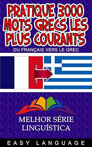 Couverture du livre Pratique 3000 Mots Grecs les Plus Courants