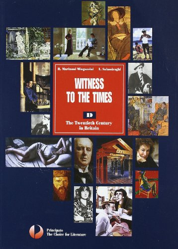 Witness to the times. Vol. D. Con espansione online. Per le Scuole superiori