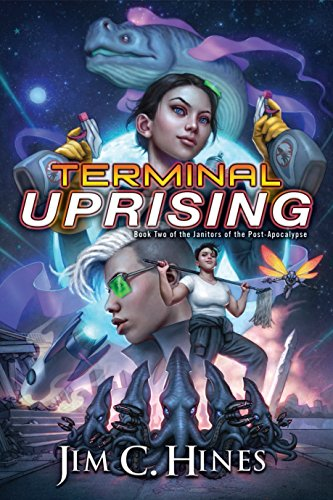 Terminal Uprising (Janitors of the Post-Apocalypse Book 2) (English Edition)