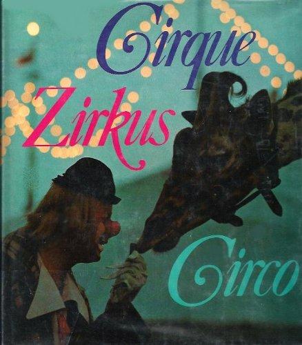 Le CIRQUE (Cirque Zirkus Circo)