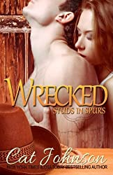 Wrecked: a Studs in Spurs novel (Volume 9) by Cat Johnson (2015-08-18)