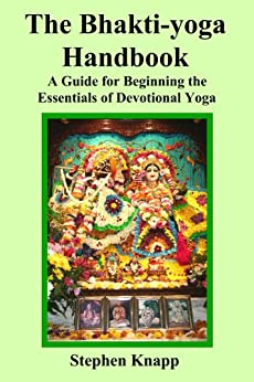 The Bhakti-yoga Handbook by [Knapp, Stephen]