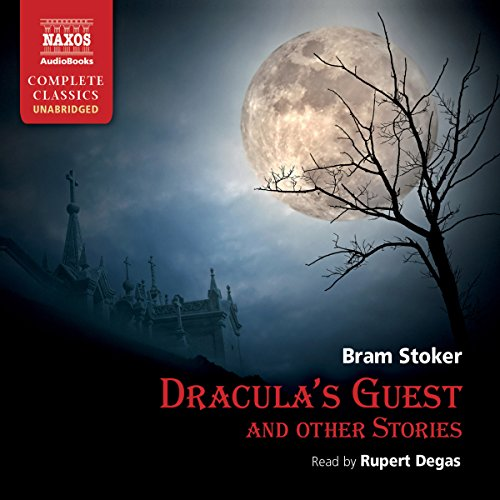 Dracula's Guest and Other Stories  Audiolibri