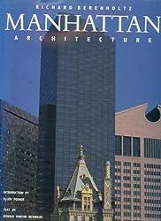 Manhattan Architecture by Richard Berenholtz (1989-10-12)