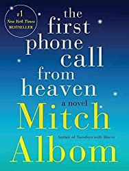 [The First Phone Call from Heaven] (By (author) Mitch Albom) [published: December, 2013]