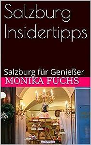 Dieses Buch gibt Insidertipps für alle, die die Stadt Salzburg genussvoll entdecken wollen. Monika Fuchs hat die Stadt in den vergangenen Jahren regelmäßig besucht auf einer Entdeckungsreise zu außergewöhnlichen Restaurants, lokalen und regionalen Sp...