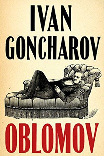 Oblomov (Edition Intégrale - Version Entièrement Illustrée)