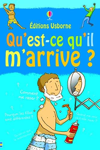 Qu'est'ce qu'il m'arrive ? -Garçon- (French Edition)