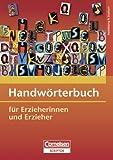 Cornelsen Handwörterbuch für Erzieherinnen und Erzieher von Raimund Pousset (Herausgeber), Wilma Aden-Grossmann (Dezember 2006) Gebundene Ausgabe