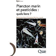 Plancton marin et pesticides: Quels liens ?