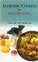 Ayurvedic Cooking for Self Healing by Usha Lad, Vasant Lad (2010) Taschenbuch