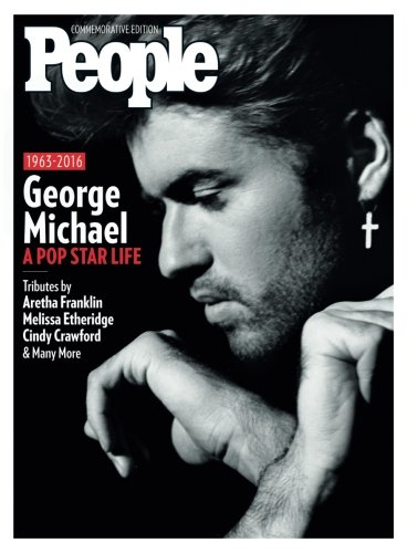 PEOPLE George Michael: A Pop Star Life por The Editors Of PEOPLE
