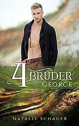 Vier Brüder: George (Brüder-Reihe): George