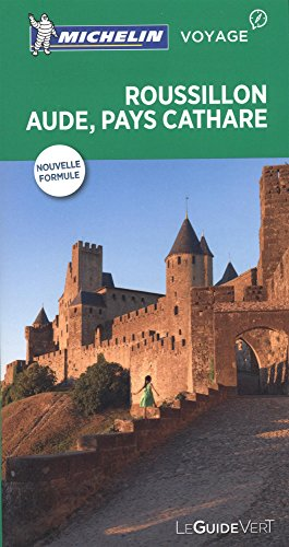 Roussillon, Aude, pays Cathare (Guides verts Michelin)