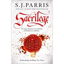 Sacrilege (Giordano Bruno 3) by S. J. Parris (2012-08-16)