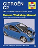 Citroen C2 Petrol & Diesel ('03 - '10) 53 To 60 (Haynes Manual)