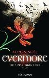 Evermore 1 - Die Unsterblichen: Roman