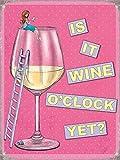 Wein O'clock ? rosa und mädchenhaft Retro Lustig Humor Küche Metall/Stahl Wand Zeichen - 40 x 30 cm