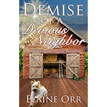 Demise of a Devious Neighbor: A River's Edge Cozy Mystery (River's Edge Cozy Mysteries Book 2) (English Edition)
