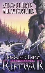Honoured Enemy (Legends of the Riftwar, Book 1) by Raymond E. Feist (2002-05-07)