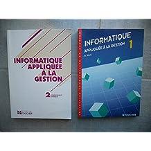 Informatique appliquee a la gestion - Enseignement superieur - Tome 1 et 2