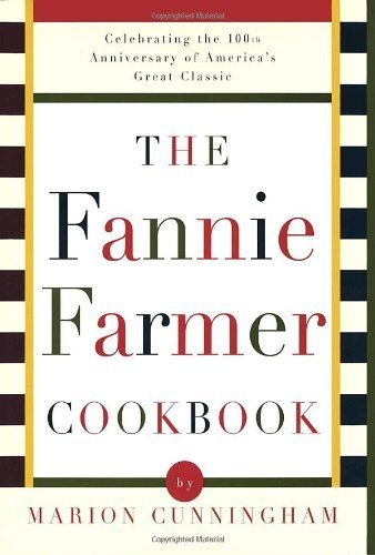 The Fannie Farmer Cookbook: Anniversary by Cunningham, Marion, Fannie Farmer Cookbook Corporation, Arch (1996) Hardcover