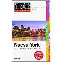 Time Out Seleccion Nueva York: Lo Nuevo/Lo Actual/Lo Mejor